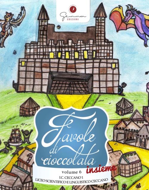 Copertina Favole di cioccolata - Vol 6 - by Gemma Edizioni